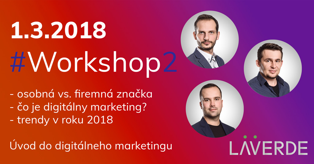 Workshop #2 Laverde digitálny marketing